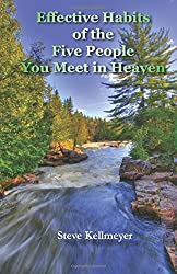 Effective Habits of the Five People You Meet in Heaven