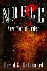 Noble: New World Order (Volume 3) Paperback