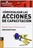 img - for COMO EVALUAR LAS ACCIONES DE CAPACITACION (Spanish Edition) book / textbook / text book
