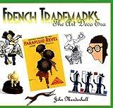 French Trademarks, John Mendenhall, 0877018537