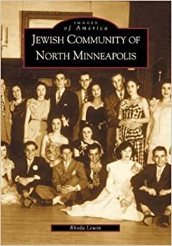 The Jewish Community of North Minneapolis, (MN) (Images of America) by Rhoda Lewin (2001-12-10)