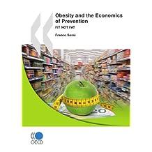 L'obésité et l'économie de la prévention: Objectif santé (Emploi et le marché du travail - Questions sociales - Migrations - Santé)