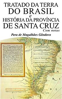 Tratado da Terra do Brasil e História da Província de