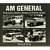 AM General: Hummers, Mutts, Buses &  Postal Jeeps