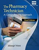 img - for The Pharmacy Technician: A Comprehensive Approach book / textbook / text book