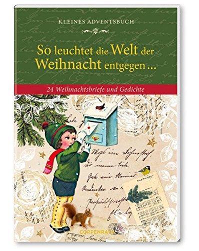 So leuchtet die Welt der Weihnacht entgegen ...: 24 Weihnachtsbriefe und Gedichte (Verkaufseinheit) (Geschenkbücher für Erwachsene)