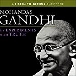 My Experiments with Truth | Mohandas Gandhi