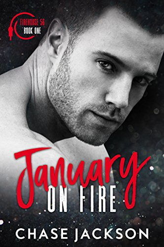 January On Fire: A Firefighter Fake Marriage Romance cover