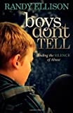 Boys Don't Tell, Randy Ellison, 161448046X