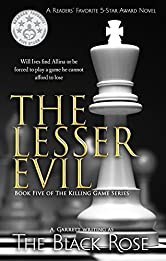 The Lesser Evil: Book Five of The Killing Game Series