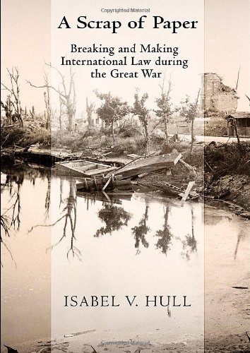 a-scrap-of-paper-breaking-and-making-international-law-during-the-great-war