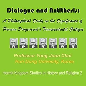 Dialogue and Antithesis Audiobook