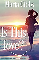 Is This Love? (English Love Series Book 1)