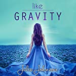 Like Gravity | Julie Johnson