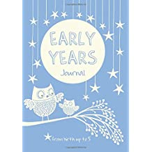 Early Years - birth to five year memory journal for a baby boy (Journals of a Lifetime)