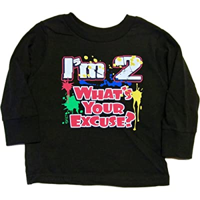 Toddler Long-Sleeve T-Shirt : I'M 2 - WHAT'S YOUR EXCUSE?