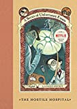 The Hostile Hospital (A Series of Unfortunate Events #8)