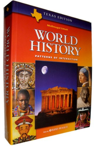 McDougal Littell World History:  Patterns of Interaction (Texas Edition)