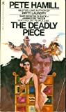 The Deadly Piece, Pete Hamill, 0553120735