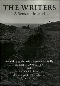 Book The Writers: A Sense of Ireland: New Works from 45 Irish Writers