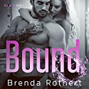 Bound: Fire on Ice, Book 1 Audiobook by Brenda Rothert Narrated by Chris Ruen, Kirsten Leigh