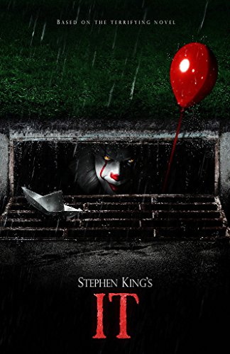IT Movie Poster Captures Opening Scene from the 2017 Movie - One of a Kind 11
