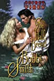 The Half-Breed: Secret Fires by Bobbi Smith front cover