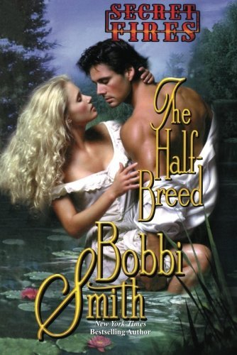 The Half Breed (Secret Fires)