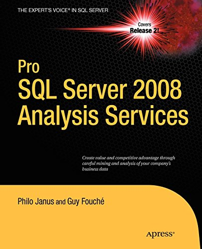 Pro SQL Server 2008 Analysis Services (Expert's Voice in SQL Server) (Sql Server Magazine)
