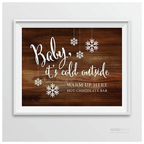 Andaz Press Wedding Party Signs, Rustic Wood Print, 8.5-inch x 11-inch, Baby It's Cold Outside, Warm Up Here, Hot Chocolate Bar Dessert Tale Sign, 1-Pack (Personalized Chocolate Hot)