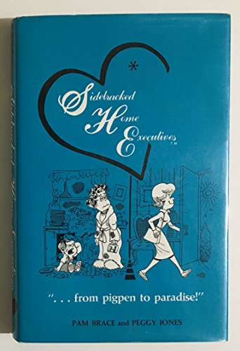 Sidetracked Home Executives:  from Pigpen to Paradise by Brand: Binford n Mort Pub