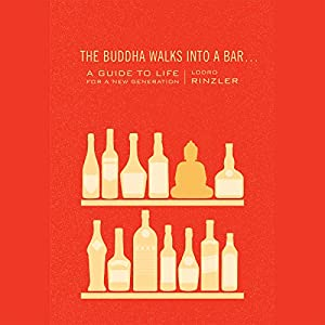 The Buddha Walks into a Bar... Audiobook