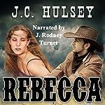 Rebecca | J.C. Hulsey