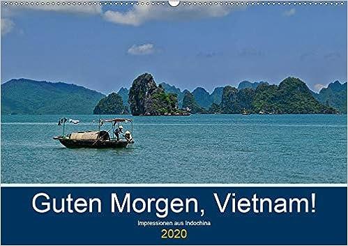 Guten Morgen Vietnam Wandkalender 2020 Din A2 Quer Die
