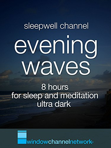 evening-waves-8-hours-for-sleep-and-meditation-ultra-dark