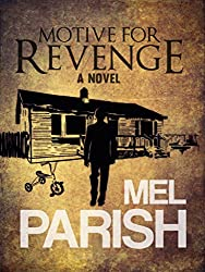 Motive For Revenge: A Novel