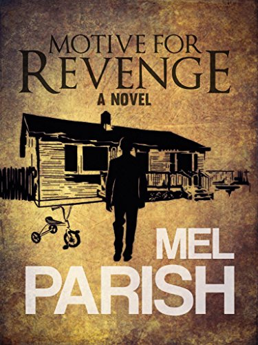 Motive For Revenge: A Novel by [Parish, Mel]