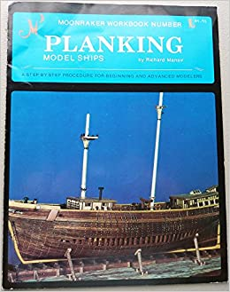 Pdf builders techniques planking for model ship