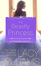 THE BEASTLY PRINCESS: CONTEMPORARY FAIRY TALE ROMANCE (COWBOY FAIRYTALES BOOK 4)