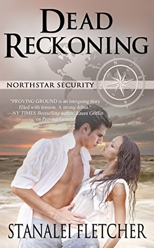 Dead Reckoning (Northstar Security Series) by [Fletcher, Stanalei]