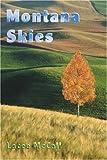 Montana Skies, Lacee McCall, 0595338585