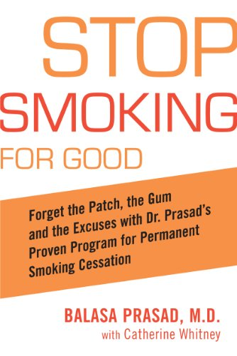 d: Forget the Patch, the Gum, and the Excuses with Dr. Prasad's Proven Program forPermanent Smoking Cessation (Habit Patch)