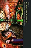 img - for Science Fiction TV (Routledge Television Guidebooks) book / textbook / text book