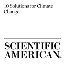 10 Solutions for Climate Change Other by David Biello Narrated by Jef Holbrook