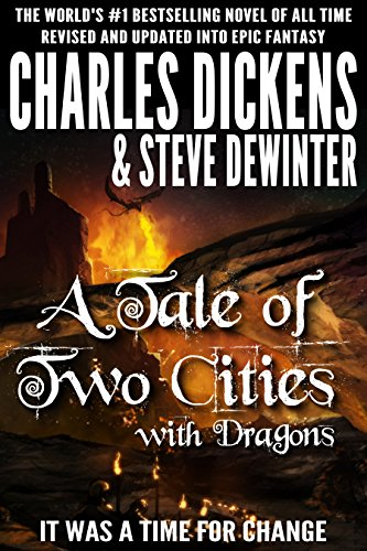 A Tale of Two Cities with Dragons (Illustrated)