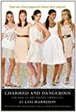 Charmed and Dangerous, Lisi Harrison, 0316055360