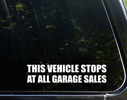 This Vehicle Stops at all Garage Sales