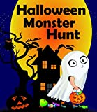 Halloween Monster Hunt: Good Night bedtime Stories for 4-8 years, special Halloween limited edition,GOING TO BED BOOK,Short Bedtime Stories for Kids (My bedtime stories Book 1)