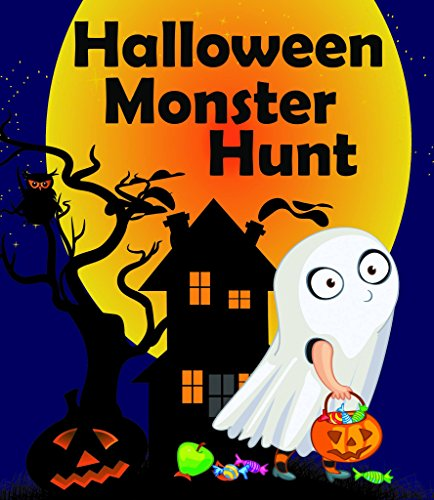 Halloween Monster Hunt: Good Night bedtime Stories for 4-8 years, special Halloween limited edition,GOING TO BED BOOK,Short Bedtime Stories for Kids (My bedtime stories Book (Halloween Ghost Stories Short)