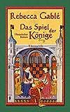 Das Spiel der Könige: Historischer Roman (Waringham Saga)